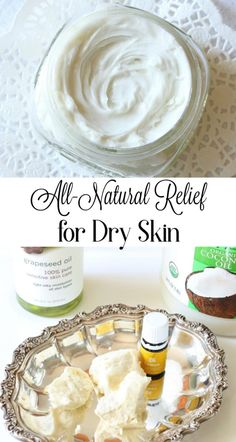 of the best ways to treat dry skin is with this all natural whipped body butter made from coconut oil, grapeseed oil and shea butter. Lotion For Dry Skin, Diy Lotion, Cream For Dry Skin, Skin Cream, Lotion Bars, Diy Body Butter, Whipped Body Butter, Shea Butter, Skin Care Routine For 20s