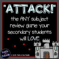 Today I am writing about my absolute favorite (and my students' favorite) review game: Attack! Let me start by listing the reasons I love this game: It requires NO PREP It requires NO MATERIALS (other