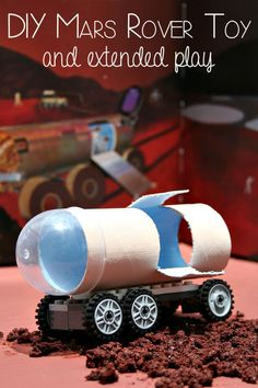 DIY Mars Rover Toy and extended play suggestions for multi-age groups of kids