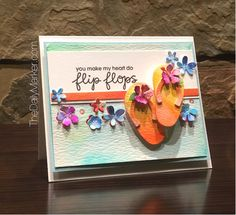 The Daily Marker:  Paper Smooches Flip Flops Card by Kathy Racoosin.