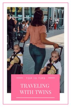 Top 10 Tips for Traveling with Twins - TwinMom Fussy Babies, Twin Tips, Double Strollers, Twin Mom, Happy Baby, New Toys, Diapers, Baby Sleep, Baby Wearing