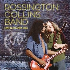 Rossington Collins Band - Live In Atlanta 1980 CD) Gary Rossington, Allen Collins, Ronnie Van Zant, Lynyrd Skynyrd, Cd Album, Rock Legends, Historical Pictures, Concert Posters, Country Music