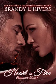 Heart on Fire (Combustible Book 1) by Brandy L Rivers https://www.amazon.com/dp/B00MQ7YFRY/ref=cm_sw_r_pi_dp_x_xqizybM49X8MH