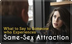 LDS Living - What (and What Not) to Say to Someone Who Experiences Same-sex Attraction