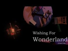 Wishing for Wonderland - Industrial Technology Multimedia HSC Major Work - YouTube