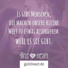 Mehr Sprüche auf: www.girlsheart.de  #welt #besonders #menschen #weilesdichgibt #liebe #partner #beziehung