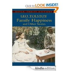 Family Happiness and Other Stories : Leo Tolstoy