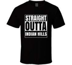Straight Outta Indian Hills Colorado City Compton Parody Grunge T Shirt