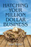 Free Kindle Book -  [Business & Money][Free] Hatching Your Million Dollar Business (Networlding Leadership Series)