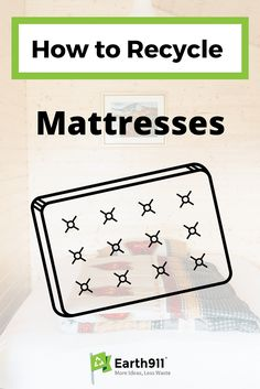*Pin for Later* We're getting ready to move into a smaller house and have a couple of extra mattresses. I was looking for a place to recycle my mattress and this was perfect!