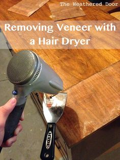 GOOD TIP!!!  Removing Veneer and a Plan for a Dresser | Weathered Door - she does AWESOME furniture projects!!!  **PLUS A LINKY LIST AT BOTTOM from 3/2014