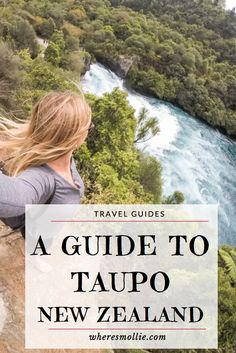 A Complete Guide To Taupo, New Zealand   Where's Mollie? A UK Travel and Adventure Lifestyle Blog