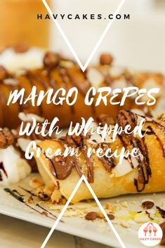 mango crepes With Whipped Cream recipe  This article will guide you on how to make mango crepes. These sweet crepes are ideal for a dessert treat for your loved ones and friends. It only requires some practice with swirling the pan while you are cooking crepes. That's it. So let's start to make some sweet and tasty mango crepes.  #howtomakeMangoCrepes #mangocrepesrecipes #havycakes #howtomakecrepes Crepe Delicious, Delicious Cake Recipes, Yummy Cakes, Dessert Recipes, Mango Crepes Recipe, Crepe Maker, How To Make Crepe, Mango Cake, Crepe Recipes