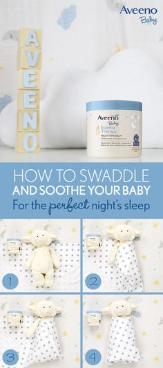 Now your little one can sleep like a baby with this simple bedtime routine. Before swaddling, apply AVEENO® Baby Eczema Therapy Nighttime Balm, the first and only nighttime balm specially formulated with colloidal oatmeal, to soothe your baby's skin through the night.