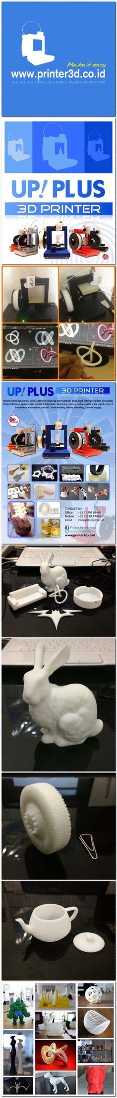 """More info : www.printer3d.co.id www.ksk3dprinter.blogspot.com Email : eriska@printer3d.co.id UP! Plus 3D Printer  """"Make life easier"""""""