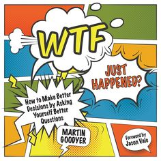 WIN 1 of 5 copies of the WTF Just Happened book by Martin Goodyer!
