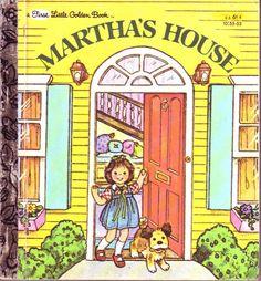 Martha's House (First Little Golden Books): Edith Kunhardt, Carolyn Bracken: 9780307681201: Amazon.com: Books