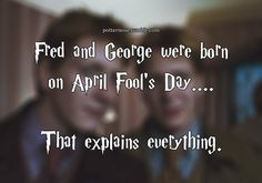 HAPPY BIRTHDAY FRED AND GEORGE WEASLEY!