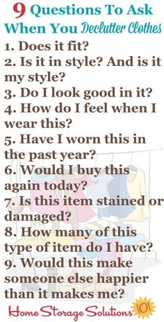 9 questions to ask when you declutter clothes {on Home Storage Solutions Source by ideas organisation Clutter Organization, Home Organization Hacks, Organizing Tips, Decluttering Ideas, Getting Rid Of Clutter, Getting Organized, Questions To Ask, This Or That Questions, Home Storage Solutions