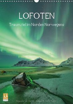 LOFOTEN - Traumziel im Norden Norwegens - CALVENDO Kalender von Christine Berkhoff und Martin Büchler