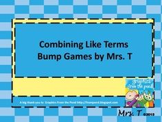 FREE! Algebra+bump+game+that+allows+students+to+practice+combining+like+terms.