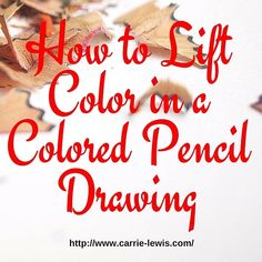 How to Remove Color in a Colored Pencil Drawing - Carrie L. Lewis, Artist - - Can you remove color once you've gotten too much colored pencil on a drawing? Tips for lifting color and for layering fresh color over the drawing. Pencil Painting, Color Pencil Art, Watercolor Pencils, Watercolors, Watercolor Trees, Watercolor Portraits, Watercolor Landscape, Abstract Landscape, Watercolor Painting
