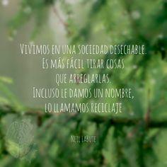 #quotes #reciclaje #psicovia