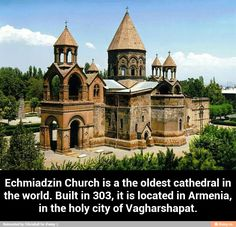 Echmiadzin Church is a the oldest cathedral in the world. Built in 303, it is located in Armenia, in the holy city of Vagharshapat.