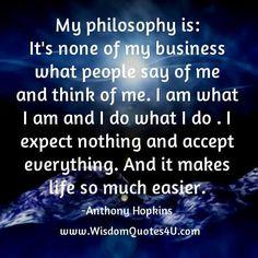 My Philosophy!