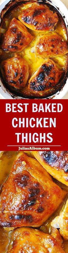 Best Baked Chicken Thighs - easy and delicious, perfect if you don't have much free time! Only 5 ingredients, only 10 minutes to prepare (bake for 40 minutes)!