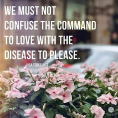 "Chapter one quote: ""We must not confuse the command to love with the disease to please."" ~Lysa TerKeurst, #TheBestYes *Join the Proverbs 31 Ministries Online Bible Study of this book here: https://proverbs31.org/online-bible-studies/"