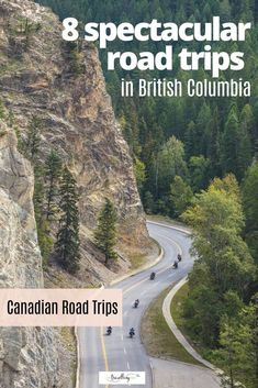 Dreaming of hitting the open road on the west coast of Canada? We're sharing 8 spectacular drives in BC that beckon travelers to enjoy wide open spaces, wild west coastlines and soaring mountain ranges in beautiful British Columbia.