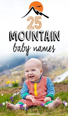 Boy Names Discover 25 Unusual Mountain Baby Names For Boys And Girls Do you want to give a nature inspired name to your baby? Well here we have a list of 25 most beautiful and unusual mountain baby names for girls and boys! Earthy Boy Names, Unique Boy Names, Unusual Baby Names, Nature Names For Boys, Classic Boy Names, Awesome Boy Names, Long Boy Names, Cowboy Names For Boys, Best Boy Names