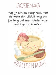 Afrikaanse Quotes, Goeie Nag, Good Night Quotes, Words, Amen, Friendship, Messages, Text Posts