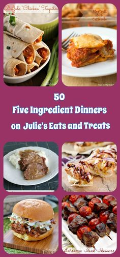 50 fantastic dinner ideas that only call for 5 ingredients! You know you can handle a recipe that only has 5 ingredients! Quick, Easy and Satisfying Dinner Recipes! ~ http://www.julieseatsandtreats.com