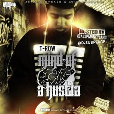 T-Row - Mind Of A Hustla