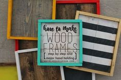 How to make wood frames! Step by Step!, DIY and Crafts, This post may contain affiliate links! I have posted random projects using these frames for the past few months…and everytime I do I get asked…HOW. Wood Projects For Beginners, Diy Wood Projects, Diy Projects For Kids, Crafts For Kids To Make, Kids Diy, Money Making Wood Projects, Crafts To Sell, Diy Crafts, Frame Crafts