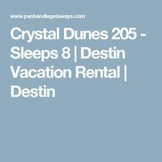 Crystal Dunes 205 - Sleeps 8   Destin Vacation Rental   Destin
