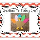 Turkey Craft: Pictures, Templates, Directions and Writing Prompt!