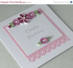 ON SALE - 50% off Quilled birthday card, paper quilling, handmade