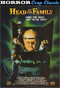 John's Horror Corner: Head of the Family a delightfully tasteless sleazy horror comedy Horror Movie Posters, Horror Films, Film Posters, Streaming Hd, Movie Covers, Cinema, Vintage Horror, Family Movies, Monsters
