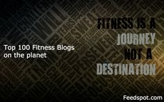 Top 100 Fitness Blogs With Expert Tips on Fitness, Health, Nutrition & Lifestyle - Feedspot Blog