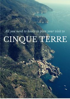 All you need to know to plan your visit to Cinque Terre