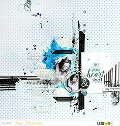 Lemon Owl: Let Your Heart Sing • layout by Tanya Palamarchuk