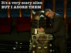 This is why I watch his show. Whovian solidarity. :)