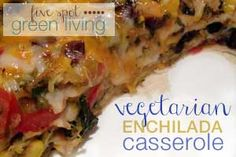 Easy Healthy Recipes: Veggie Enchilada Casserole