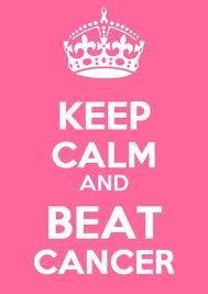 Keep calm and beat cancer