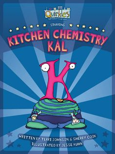 Quirkles Science Experiments Kitchen Chemistry Kal book