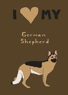 Keep Calm and Love German Shepherds! Keep calm and