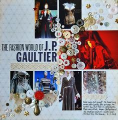 Marsha Valk | Inspired By: JP Gaultier // 12x12 scrapbook layout // Lots of Photos, great structure, title placement @ Two Peas in a Bucket